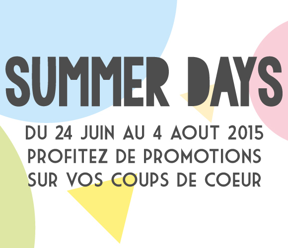 Nos promotions exceptionnelles pour l'été 2015